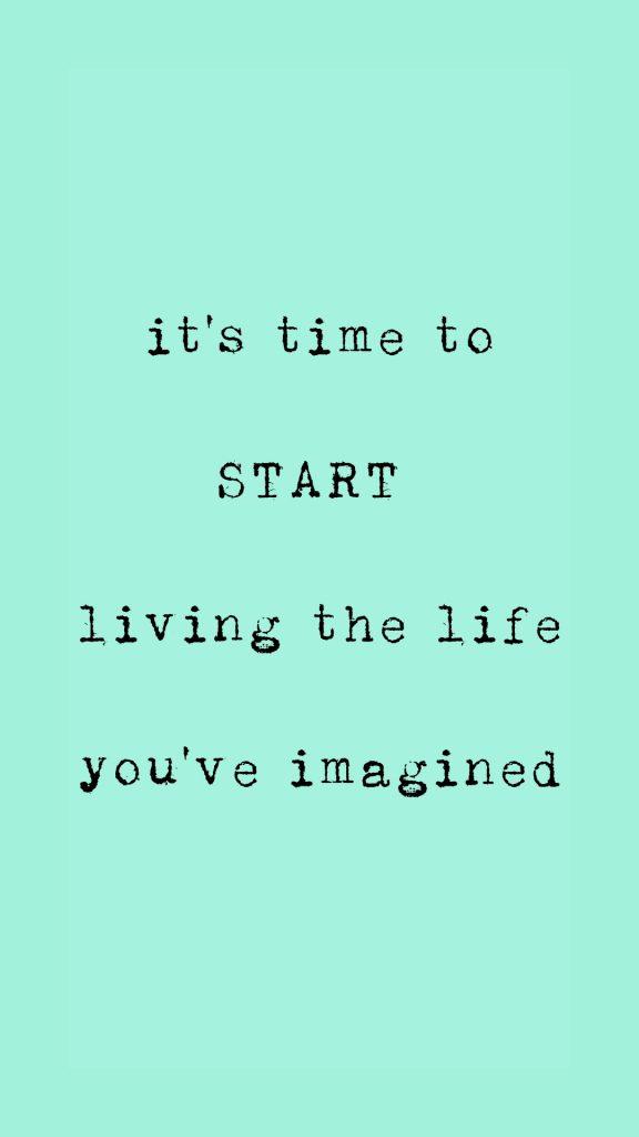 Start living the life 1