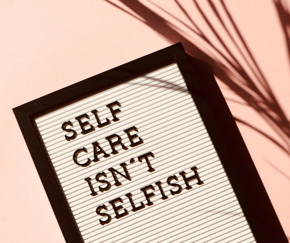 self care isnt selfih